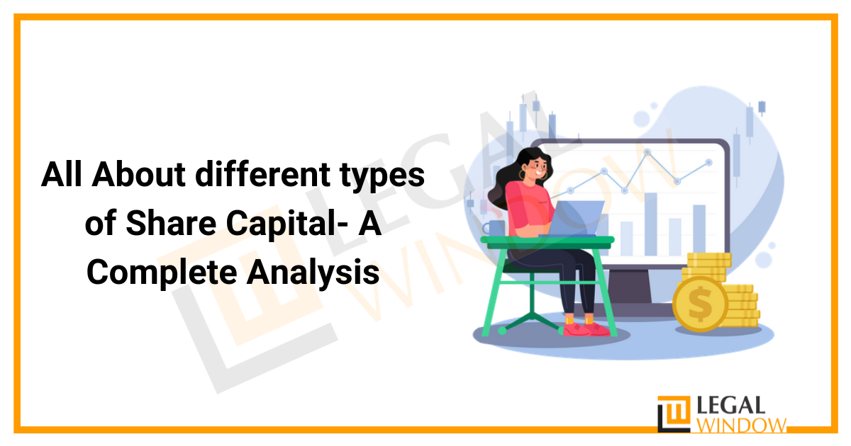 All About different types of Share Capital