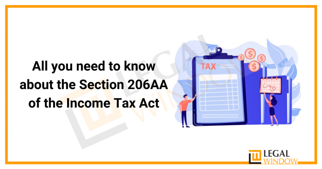 All you need to know about the Section 206AA of the Income Tax Act