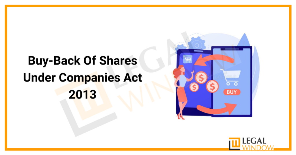Buy-Back Of Shares Under Companies Act 2013