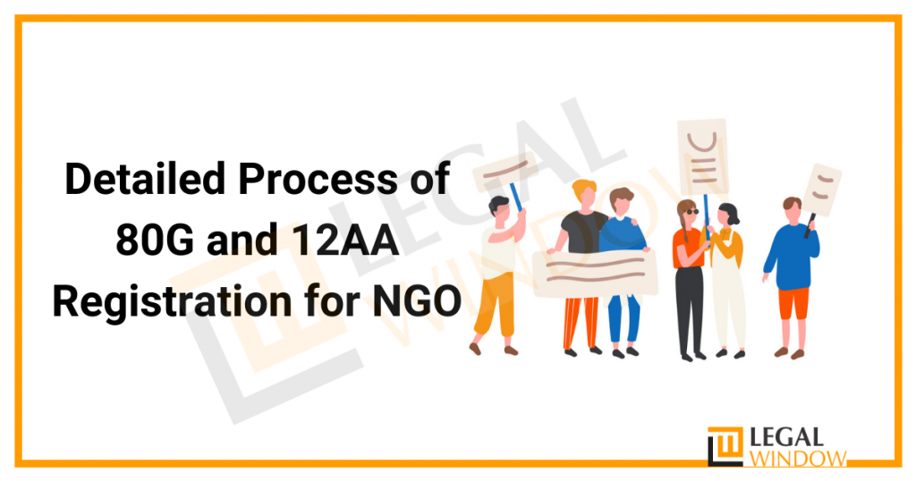 Detailed Process of 80G and 12AA Registration for NGO