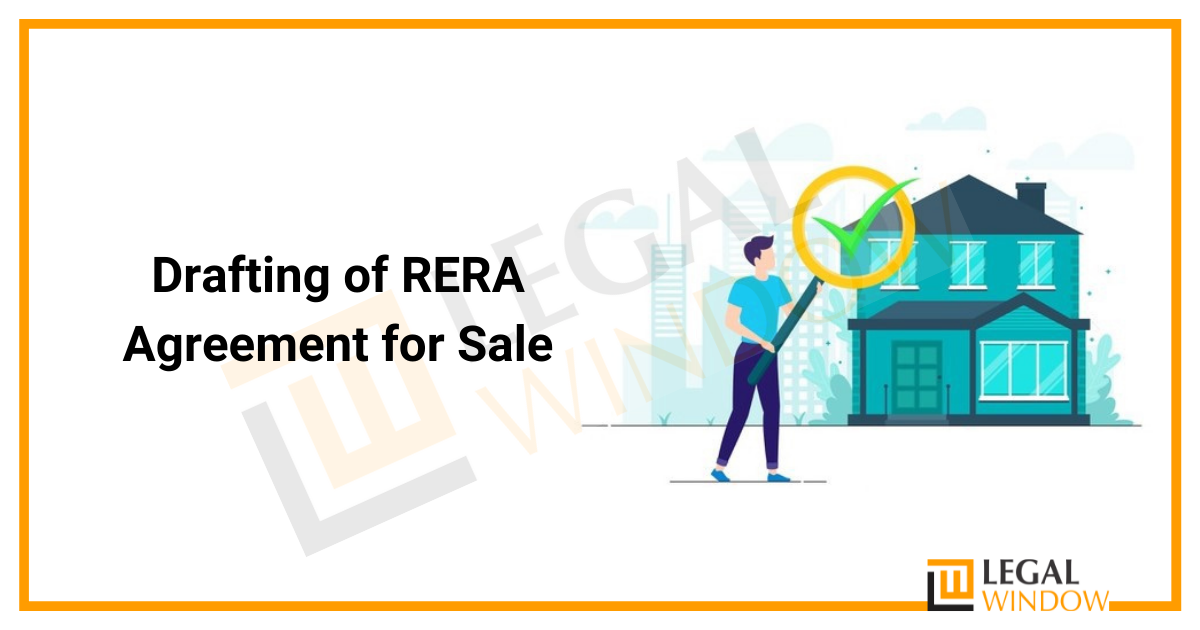 Drafting of RERA Agreement for Sale