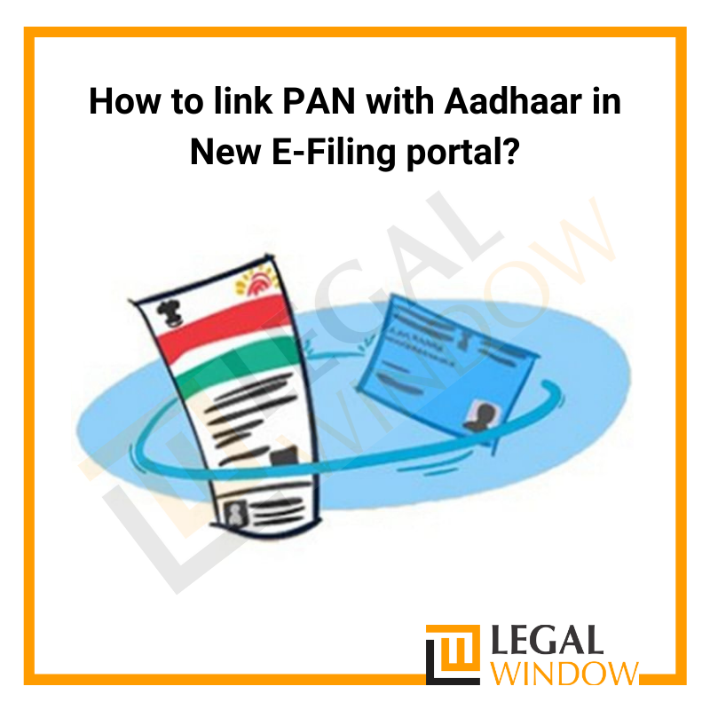 How to link PAN with Aadhaar in New E-Filing Portal
