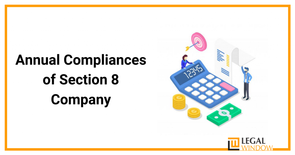 Annual Compliances of Section 8 Company