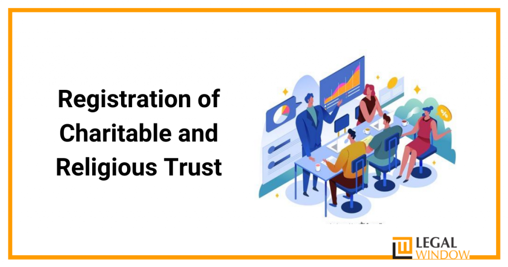 Registration of Charitable and Religious Trust