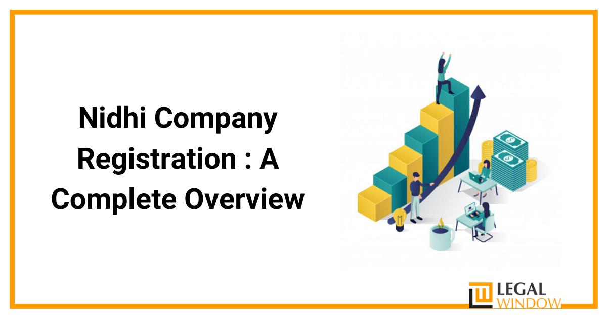 Registration Process for Nidhi Company Registration