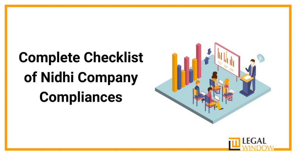 Complete Checklist of Nidhi Company Compliances