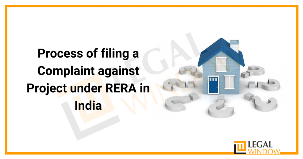 Process of filing a Complaint against Project under RERA in India