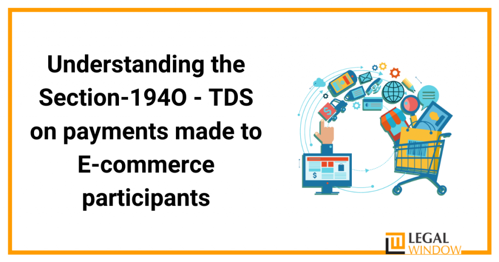 TDS on Payments made to E-commerce.